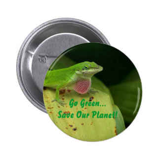 Very Green Lizard, Go Green...Save Our Planet! Pin