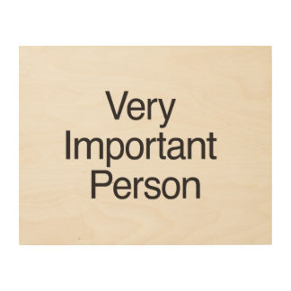 Very Important Person.ai Wood Canvases