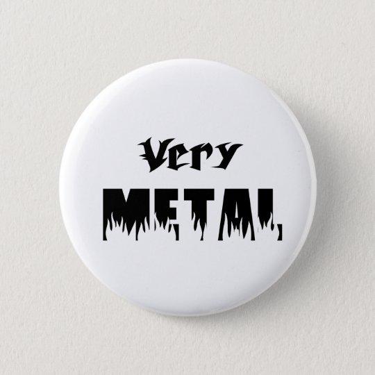 very metal black 6 cm round badge