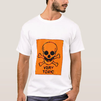 Very toxic T-Shirt