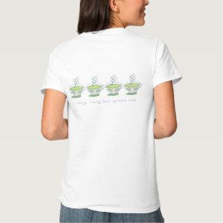 very, very hot green tea Shirt back