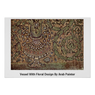 Vessel With Floral Design By Arab Painter Posters