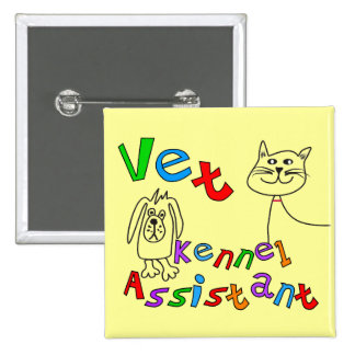 Vet Kennel Assistant T-Shirts and Gifts 15 Cm Square Badge