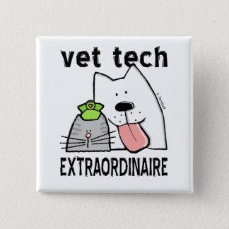Vet Tech Extraordinaire 15 Cm Square Badge
