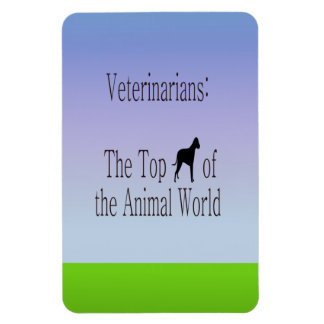 Veterinarians Are The Top Dog Rectangular Photo Magnet