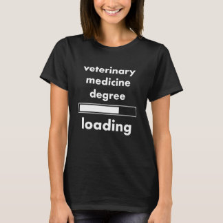 Veterinary Medicine Degree Loading Progress Bar T-Shirt