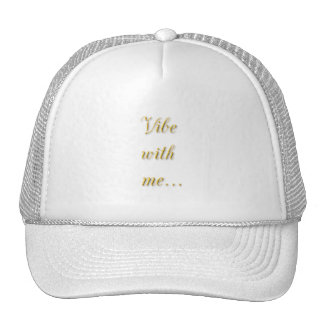 VIBE WITH ME EXPRESSIONS MOTTO PARTY FUN CAP