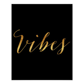 Vibes Quote Gold Faux Foil Vibe Quotes Metallic Poster
