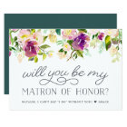 Vibrant Bloom | Be My Matron of Honour Card