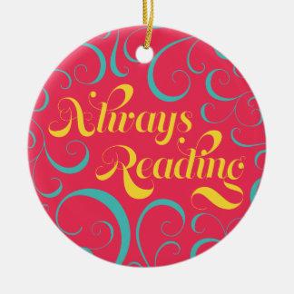 Vibrant Colorful Swirls Always Reading Bookish Christmas Ornament