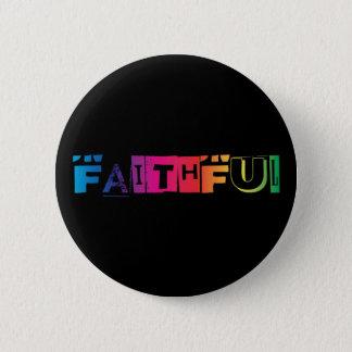 Vibrant Faith 6 Cm Round Badge