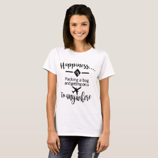 Vibrant Life Happiness is...T Shirt