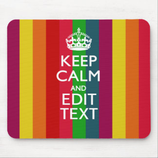 Vibrant Rainbow Keep Calm And Your Text Customize Mouse Mat