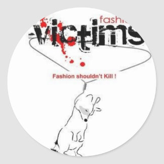Victims of Fashion! Round Sticker