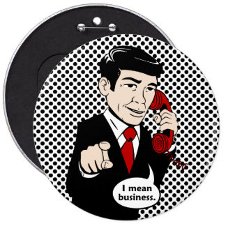 Victor Crushmore Means Business Pinback Button