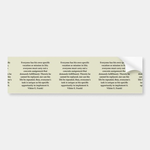 victor frankl quote bumper stickers