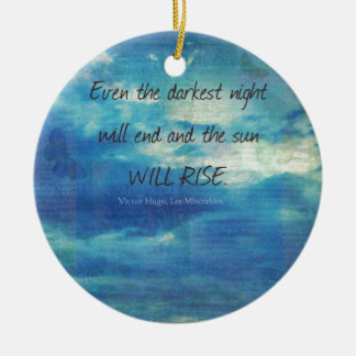 Victor Hugo, Les Miserables quote  inspirational Christmas Ornament