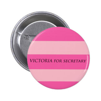 Victoria for Secretary 6 Cm Round Badge