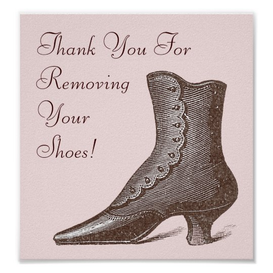 Victorian Boot Please Remove Your Shoes Sign Poster