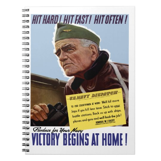 Victory Begins At Home -- Bull Halsey Notebook