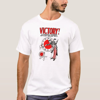 Victory! Daylight Savings Time US Government Ad T-Shirt
