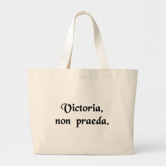 Victory, not loot. tote bags