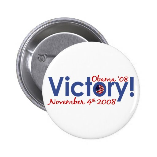 Victory Obama Wins 2008 Pins