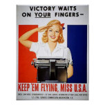 Victory Waits on Your Fingers Posters