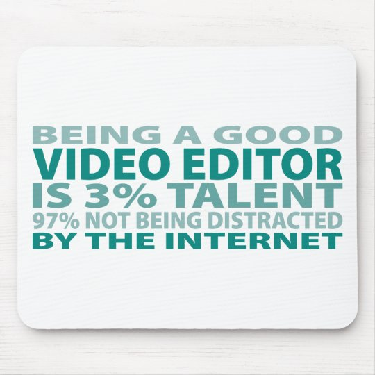 Video Editor 3% Talent Mouse Mat