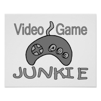 Video Game Junkie Poster