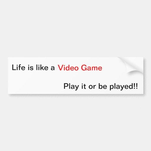 Video Game Life Lesson Bumper Stickers