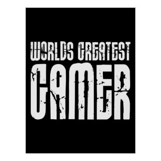 Video Games Gaming & Gamers Worlds Greatest Gamer Poster