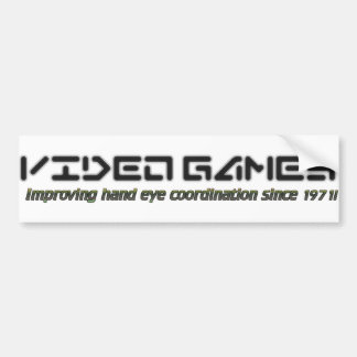 Video Games: Improving Hand Eye Coordination Bumper Sticker