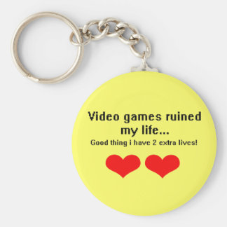 Video Games ruined my life... Basic Round Button Key Ring