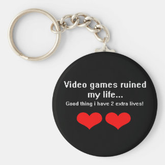 Video Games ruined my life... Key Ring