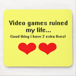 Video Games ruined my life Mousepads