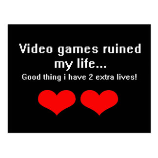 Video Games ruined my life... Postcard