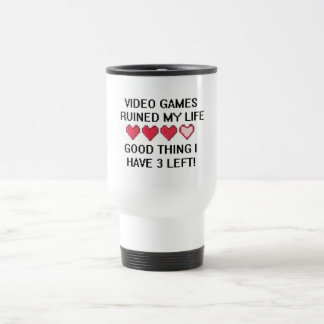 Video Games Ruined My Life Style 1 Stainless Steel Travel Mug