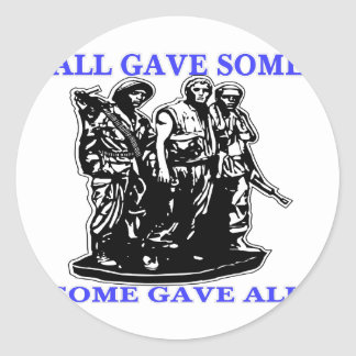 Vietnam All Gave Some & Some Gave All Classic Round Sticker