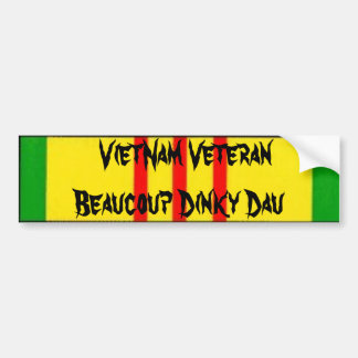 VietNam Veteran Beaucoup Dinky Dau Bumper Sticker