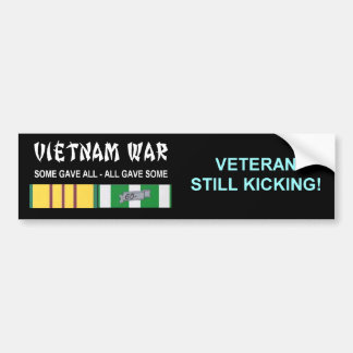VIETNAM WAR STILL KICKING VETERAN BUMPER STICKER