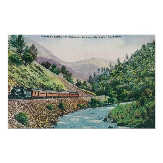 View of a Train going to Yosemite Valley Poster