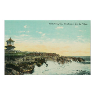 View of Breakers at Vue de l'EauSanta Cruz, CA Poster