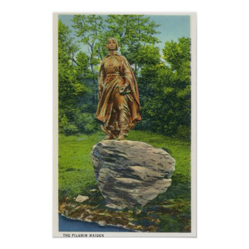 View of the Pilgrim Maiden Statue Poster