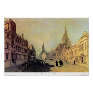 View the High Street, Oxford by Joseph Turner Poster