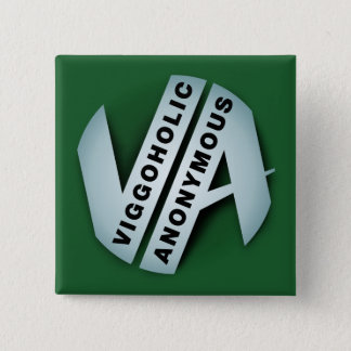 Viggoholic Anonymous green 15 Cm Square Badge