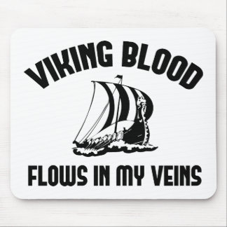 Viking Blood Flows In My Veins Mouse Mat