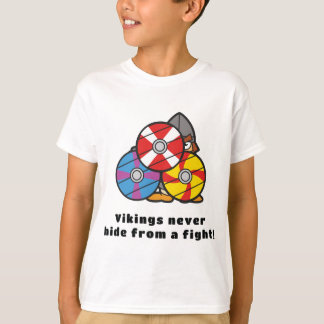 Vikings Never Hide T-Shirt