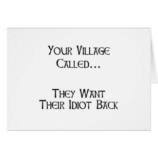 Village Idiot Note Card