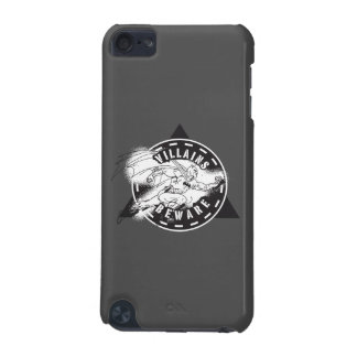 Villains Beware iPod Touch (5th Generation) Cases